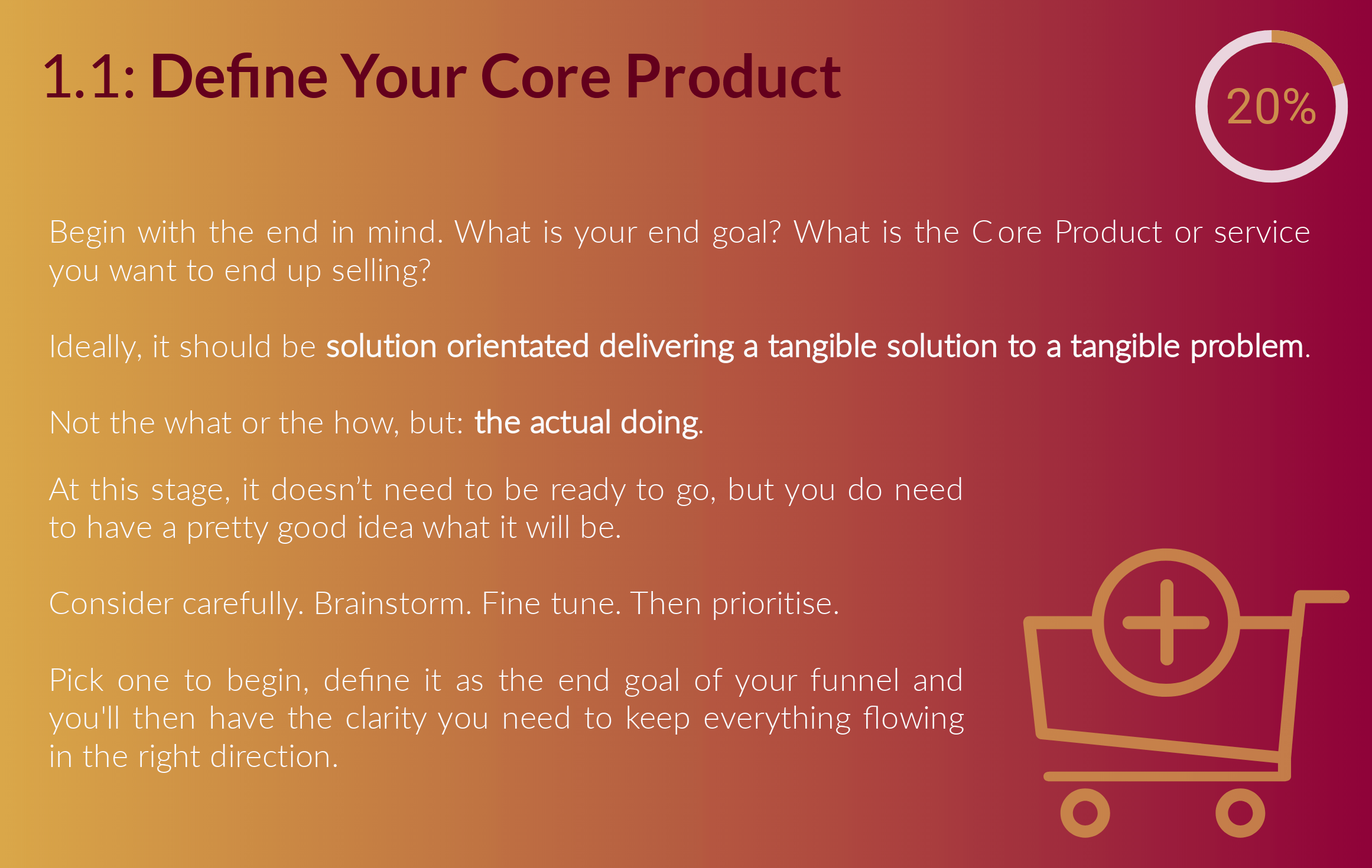 Step 1: Define Your Core Product.